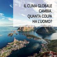 """""""Il Clima Globale Cambia"""" – Recensione al libro di Ernesto Pedrocchi"""
